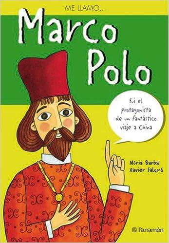 ME LLAMO MARCO POLO: Amazon.es: Barba, Núria, Salomó, Xavier: Libros