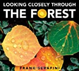 Looking Closely Through the Forest, Frank Serafini, 1771381183