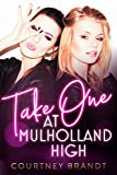 Amazon.com: Take One at Mulholland High eBook: Brandt, Courtney: Kindle Store