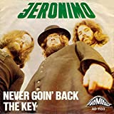 Jeronimo: Never Goin' Back / The Key [Vinyl]