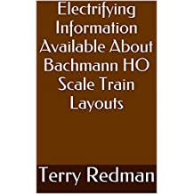 Electrifying Information Available About Bachmann HO Scale Train Layouts