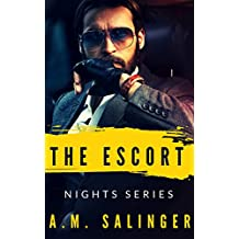 The Escort (Nights Series Book 2)