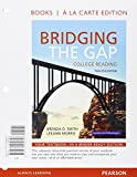 Bridging the Gap, Books a la Carte Plus MyReadingLab with Pearson EText -- Access Card Package 12th Edition