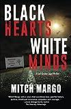 Black Hearts White Minds (A Carl Gordon Legal Thriller) (Volume 1)