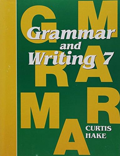 Saxon Grammar and Writing: Student Textbook Grade 7 2009