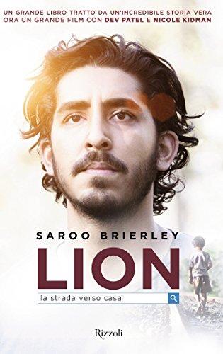 Lion: La strada verso casa (Italian Edition)