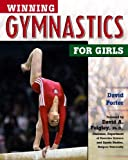 Winning Gymnastics for Girls, David Porter, 0816052298