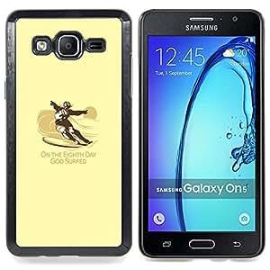 """Qstar Arte & diseño plástico duro Fundas Cover Cubre Hard Case Cover para Samsung Galaxy On5 O5 (Dios Practicado surf - Gracioso - Surf"""")"""
