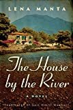 Kyпить The House by the River на Amazon.com