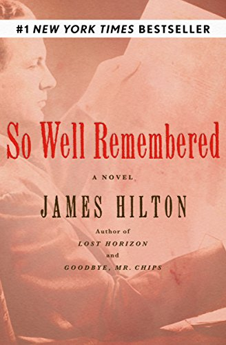 So Well Remembered: A Novel