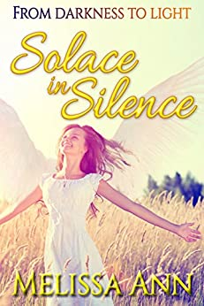 Solace In Silence by [Ann, Melissa]