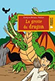img - for La Grotte Du Dragon (French Edition) book / textbook / text book