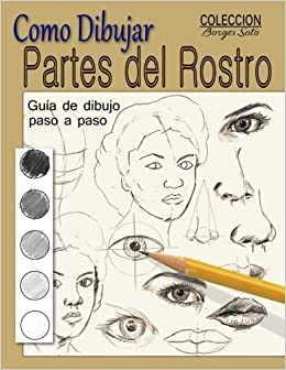 Como Dibujar Partes Del Rostro Aprende A Dibujar La
