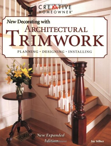The New Decorating with Architectural Trimwork (Ne Decorating With)