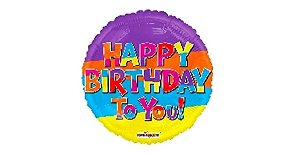 HAPPY BIRTHDAY TO YOU  FOIL BALLOON 18 in 46 cm PARTY ROUND MULTICOLOURED XL