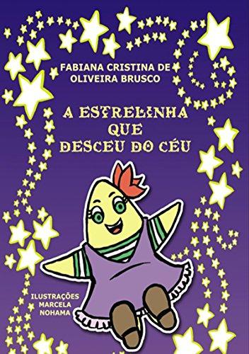 A Estrelinha Que Desceu Do CÉu (Portuguese Edition)