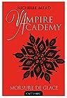 Vampire Academy, tome 2 : Morsure de Glace  par Mead