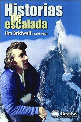 Historias De Escalada (Literatura (desnivel)): Amazon.es ...