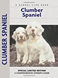 Clumber Spaniel (Comprehensive Owner's Guide)
