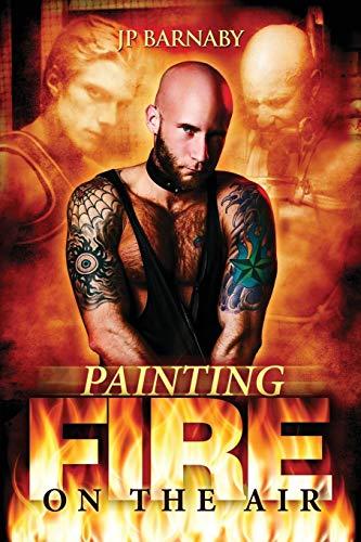 Painting Fire on the Air (Painting Fire On The Air)