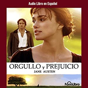 Orgullo y Prejucio [Pride and Prejudice] | Livre audio