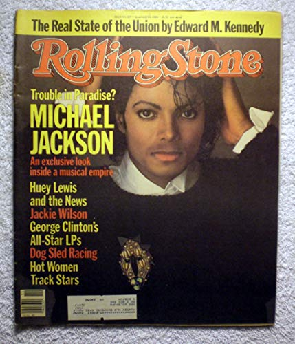 Michael Jackson - an Exclusive Look inside a Musical Empire - Rolling Stone Magazine - #417 - March 15, 1984 - Hot Women Track Stars, Dog Sled Racing articles (417 Magazine)