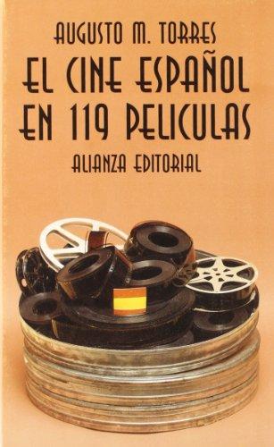 El cine espanol en 119 peliculas (Seccio?n Cine) (Spanish Edition)