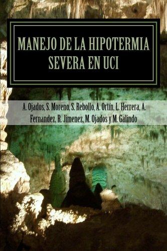 Manejo de la hipotermia severa en UCI (Spanish Edition) pdf epub