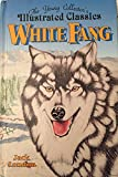 Image of White Fang: The Young Collector's Illustrated Classics/Ages 8-12