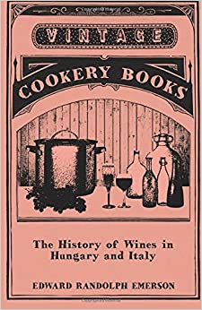 Book The History of Wines in Hungary and Italy