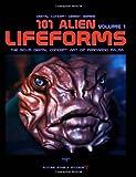 101 Alien Lifeforms, Fernando Palma, 144864366X