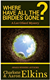 Where Have All the Birdies Gone? (Lee Ofsted Mysteries Book 4) (English Edition)
