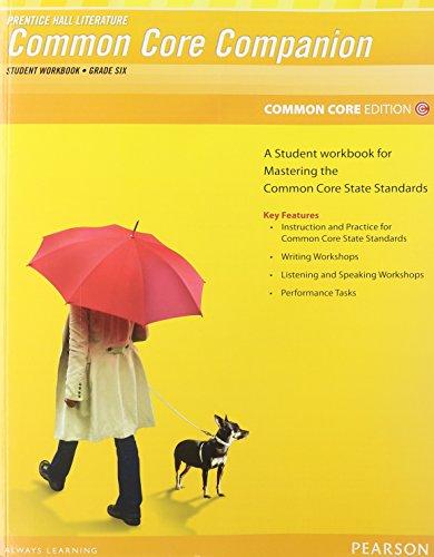 PRENTICE HALL LITERATURE 2012 COMMON CORE STUDENT WORKBOOK GRADE 6