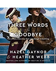 Three Words for Goodbye: A Novel