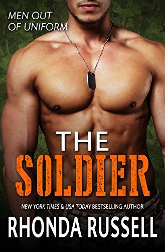 The Soldier: Men Out of Uniform Book 7