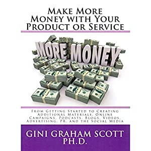 Make More Money with Your Product or Service Audiobook