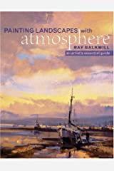Painting Landscapes with Atmosphere: An Artist's Essential Guide Paperback