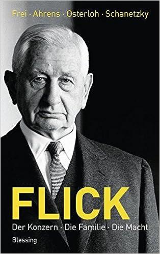 Flick: Der Konzern, die Familie, die Macht: Amazon.es: Frei ...