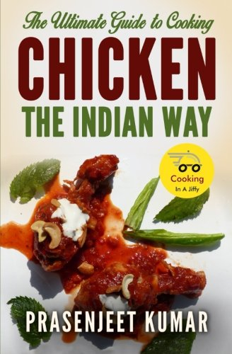 Download the ultimate guide to cooking chicken the indian way how download the ultimate guide to cooking chicken the indian way how to cook everything in a jiffy book pdf audio idl1it3de forumfinder Gallery