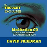 The Thought Exchange Meditation CD