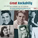 Great Rockabilly-Just About As Good As It G 3 by Great Rockabilly-Just About As Good As It Gets! (2009-02-01)