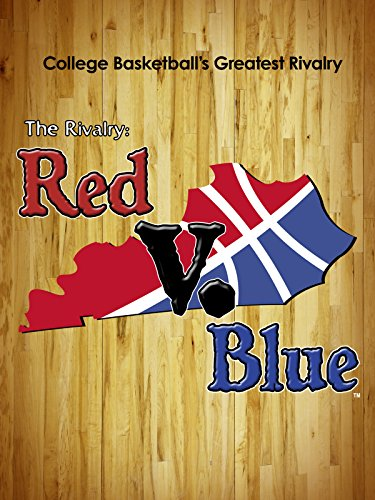 (The Rivalry: Red V. Blue)