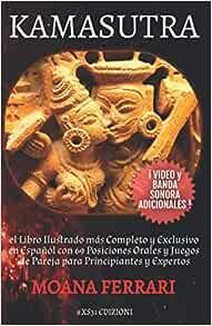 Amazon.com: KAMASUTRA: el Libro Ilustrado más Completo y ...