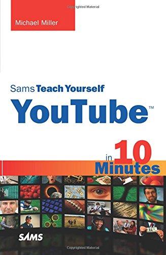 Sams Teach Yourself YouTube in 10 Minutes: Amazon.es: Michael R. Miller: Libros en idiomas extranjeros