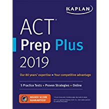 ACT Prep Plus 2019: 5 Practice Tests + Proven Strategies + Online