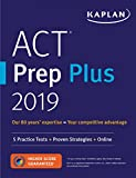 img - for ACT Prep Plus 2019: 5 Practice Tests + Proven Strategies + Online (Kaplan Test Prep) book / textbook / text book
