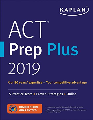 ACT Prep Plus 2019: 5 Practice Tests + Proven Strategies + Online (Kaplan Test Prep) cover