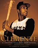Clemente (Spanish Edition), Clemente Family Staff, 0451419049