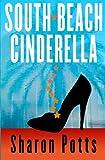img - for South Beach Cinderella book / textbook / text book