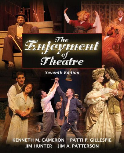 The Enjoyment of Theatre (7th Edition)